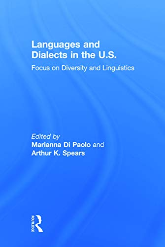 9780415728577: Languages and Dialects in the U.S.: Focus on Diversity and Linguistics