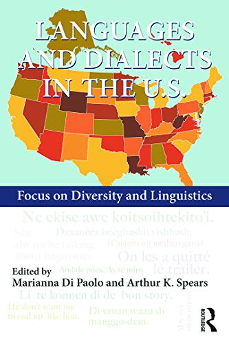 9780415728607: Languages and Dialects in the U.S.: Focus on Diversity and Linguistics