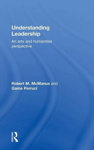 9780415728720: Understanding Leadership: An arts and humanities perspective