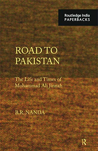 9780415728829: Road to Pakistan: The Life and Times of Mohammad Ali Jinnah