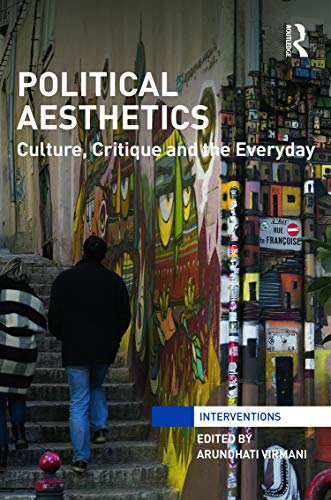 9780415728843: Political Aesthetics: Culture, Critique and the Everyday