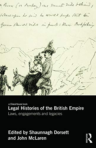 9780415728928: Legal Histories of the British Empire: Laws, Engagements and Legacies (Glasshouse Books)