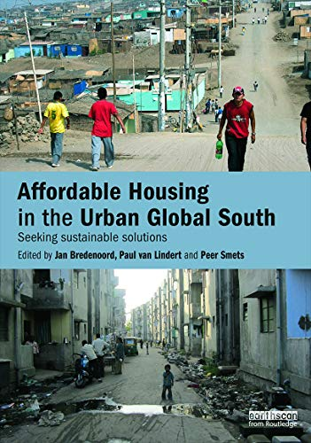 9780415728935: Affordable Housing in the Urban Global South: Seeking Sustainable Solutions