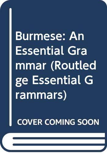 9780415728959: Burmese: An Essential Grammar (Routledge Essential Grammars)