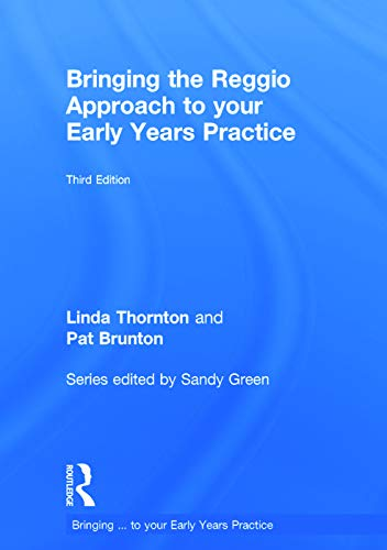 9780415729093: Bringing the Reggio Approach to your Early Years Practice (Bringing ... to your Early Years Practice)