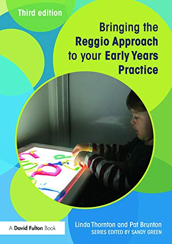 9780415729123: Bringing the Reggio Approach to your Early Years Practice (Bringing ... to your Early Years Practice) (Volume 4)
