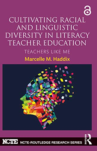 9780415729963: Cultivating Racial and Linguistic Diversity in Literacy Teacher Education: Teachers Like Me (NCTE-Routledge Research Series)