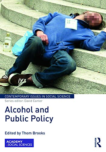 9780415730242: Alcohol and Public Policy (Contemporary Issues in Social Science)