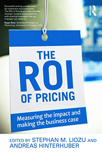 9780415730716: The ROI of Pricing: Measuring the Impact and Making the Business Case