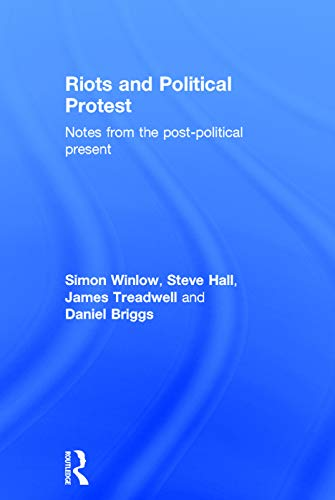 9780415730815: Riots and Political Protest