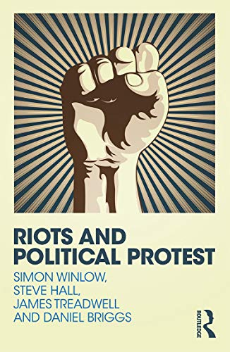 9780415730822: Riots and Political Protest