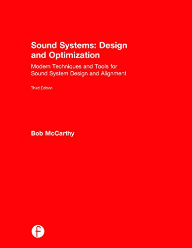 9780415730990: Sound Systems: Design and Optimization: Modern Techniques and Tools for Sound System Design and Alignment