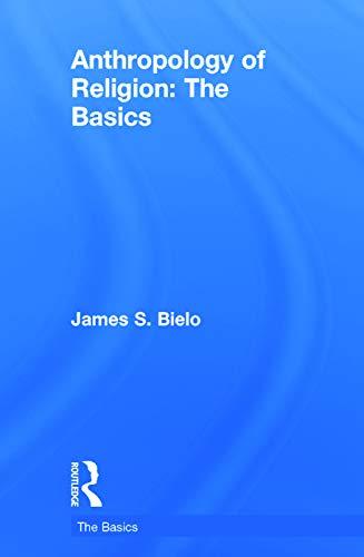 9780415731249: Anthropology of Religion: The Basics