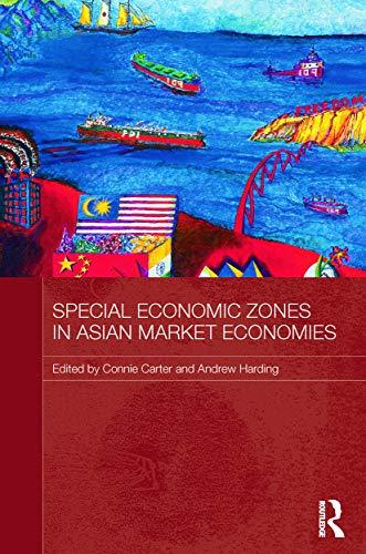 9780415731515: Special Economic Zones in Asian Market Economies (Routledge Studies in the Growth Economies of Asia)