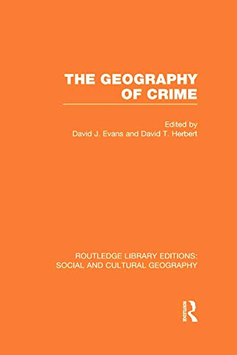9780415731546: The Geography of Crime (RLE Social & Cultural Geography)