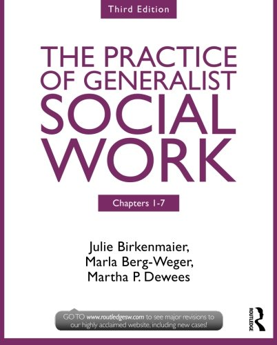 9780415731744: Chapters 1-7: The Practice of Generalist Social Work, Third Edition (New Directions in Social Work)