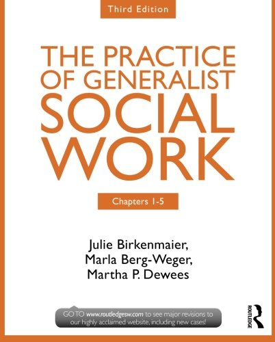 9780415731768: Chapters 1-5: The Practice of Generalist Social Work, Third Edition (New Directions in Social Work)