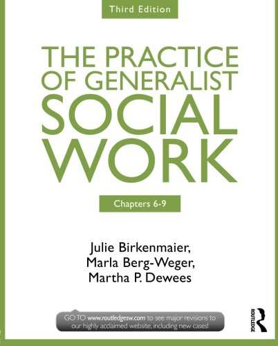 9780415731775: Chapters 6-9: The Practice of Generalist Social Work, Third Edition (New Directions in Social Work)