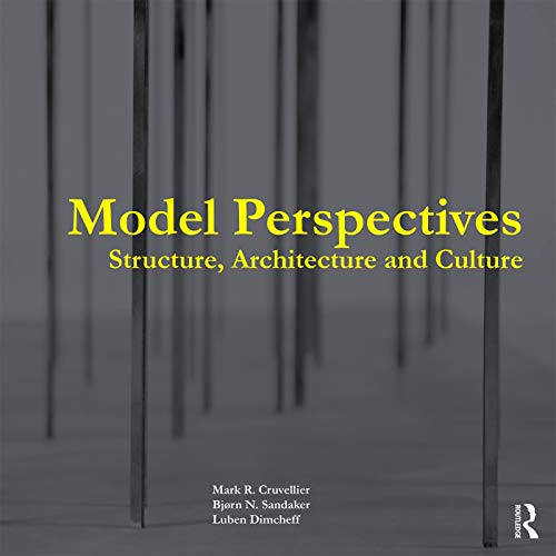 9780415731942: Model Perspectives: Structure, Architecture and Culture