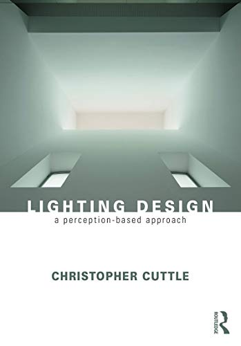 9780415731966: Lighting Design: A Perception-Based Approach