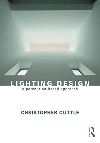 9780415731973: Lighting Design: A Perception-Based Approach