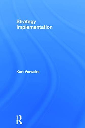 Strategy Implementation: Kurt Verweire