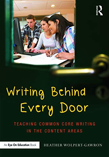 9780415732086: Writing Behind Every Door: Teaching Common Core Writing in the Content Areas (Eye on Education)