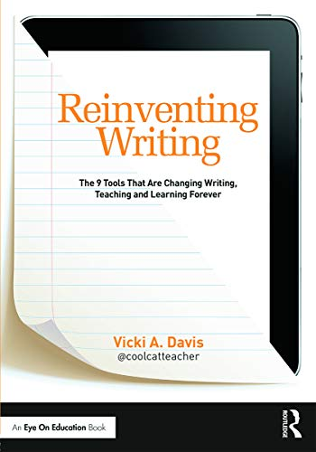 9780415732093: Reinventing Writing: The 9 Tools That Are Changing Writing, Teaching, and Learning Forever (Eye on Education Books)