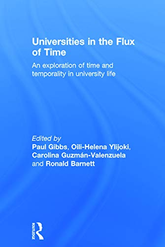 9780415732222: Universities in the Flux of Time: An exploration of time and temporality in university life