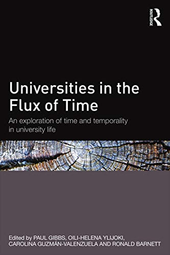 9780415732239: Universities in the Flux of Time: An exploration of time and temporality in university life