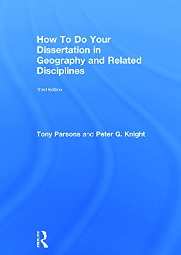 9780415732352: How To Do Your Dissertation in Geography and Related Disciplines