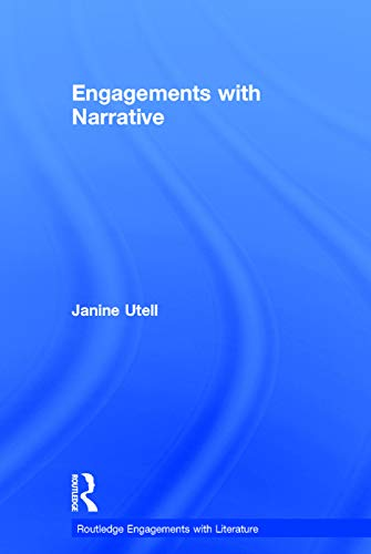 9780415732444: Engagements with Narrative (Routledge Engagements with Literature)