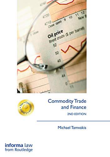 Commodity Trade and Finance (Hardback): Michael Tamvakis