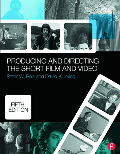 9780415732550: Producing and Directing the Short Film and Video