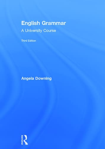9780415732673: English Grammar: A University Course