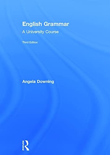 9780415732673: English Grammar: A University Course