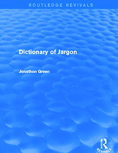 9780415732765: Dictionary of Jargon (Routledge Revivals)