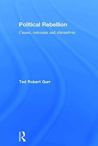 9780415732819: Political Rebellion: Causes, outcomes and alternatives