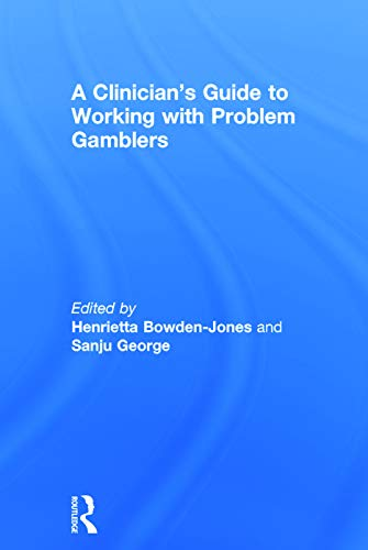 9780415732833: A Clinician's Guide to Working with Problem Gamblers