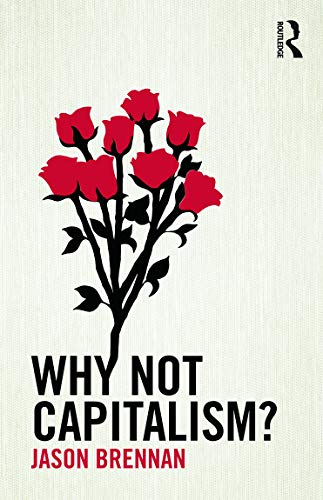 9780415732970: Why Not Capitalism?