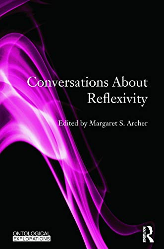 9780415733076: Conversations About Reflexivity (Ontological Explorations)