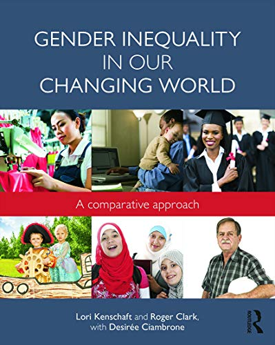 9780415733113: Gender Inequality in Our Changing World: A Comparative Approach (500 Tips)