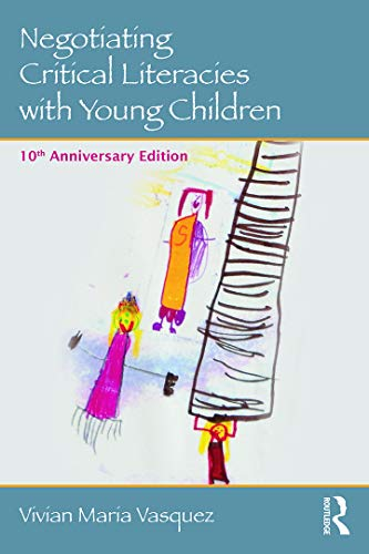 9780415733175: Negotiating Critical Literacies with Young Children: 10th Anniversary Edition (Language, Culture, and Teaching Series)