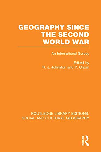 9780415733267: Geography Since the Second World War (RLE Social & Cultural Geography)