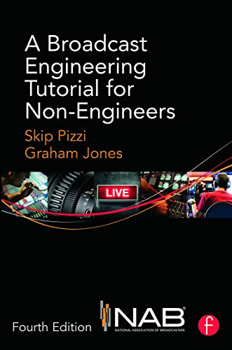 9780415733380: A Broadcast Engineering Tutorial for Non-Engineers