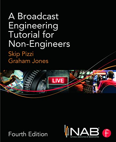 9780415733397: A Broadcast Engineering Tutorial for Non-Engineers