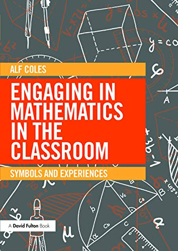 9780415733694: Engaging in Mathematics in the Classroom: Symbols and experiences