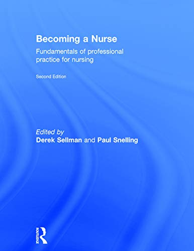 9780415734042: Becoming a Nurse: Fundamentals of Professional Practice for Nursing