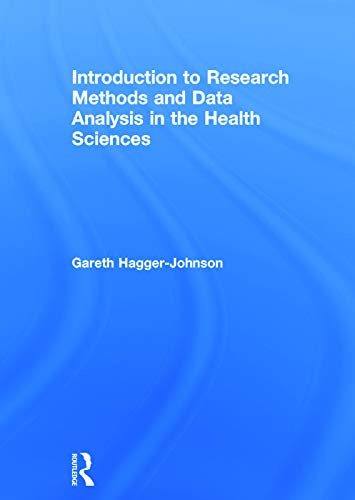 9780415734080: Introduction to Research Methods and Data Analysis in the Health Sciences