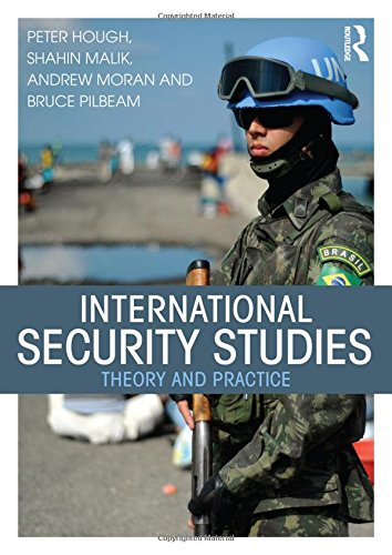9780415734356: International Security Studies: Theory and Practice